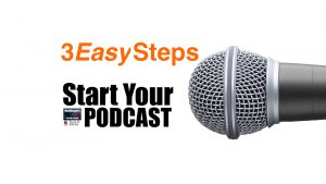 Starting Healthcare Podcast | 3 Easy Steps | Healthcare Medical Internet Marketing